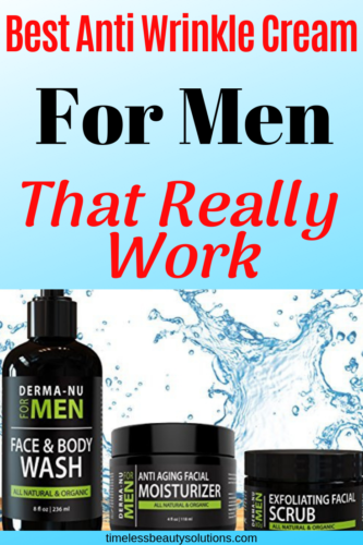 Men too need anti-wrinkle products. Find the best wrinkle creams for men that works.