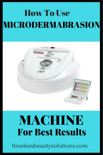 How to use microdermabrasion machine for best results