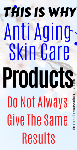 This post will show you why all skin care products do not always give the same results.