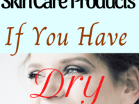 The Best Skin Care Products For Dry Skin