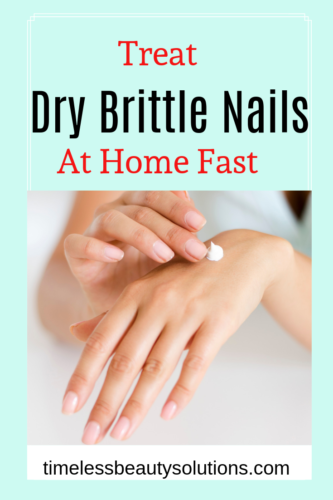 how to treat dry brittle nails at home