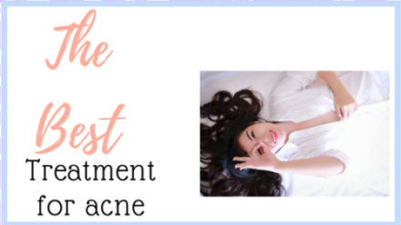 What Is The Best Treatment For Acne