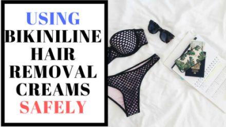 Using Bikini Line Hair Removal Creams Safely