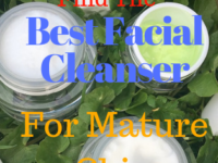 Getting Older? Find The Best Facial Cleanser For Aging Skin