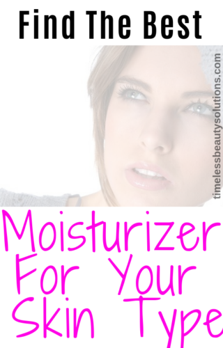 The Best Facial Moisturizer For Your Skin Type and improve the appearance of your skin in no time.