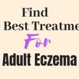 Best Eczema Treatments