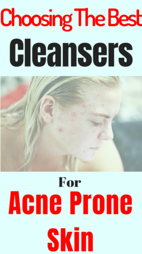 The Best Cleansers For Acne Prone Skin that will treat your acne in no time.Get rid of facial acne with products that work and give you the best results.
