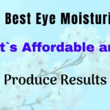 The Best Eye Cream Moisturizer
