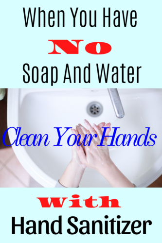 What is Hand sanitizer?your answer to when you need to clean your hands and you have no soap or water