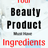 Do You Know What Is In Beauty Products You Are Using