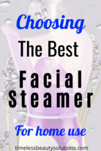 Best Facial Steamer For Home Use Reviewed