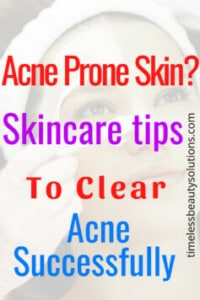 Skin Care Tips For Acne Prone Face.Find how oily and acne prone skin. Learn how to add these products into your routine for a clear blemish free skin